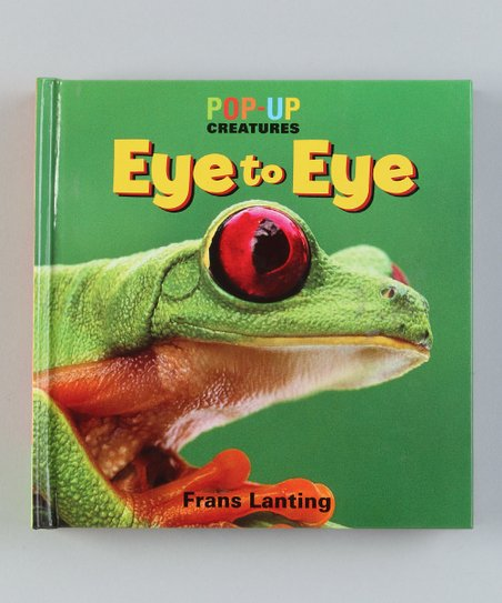 Pop-Up Creatures: Eye to Eye Board Book