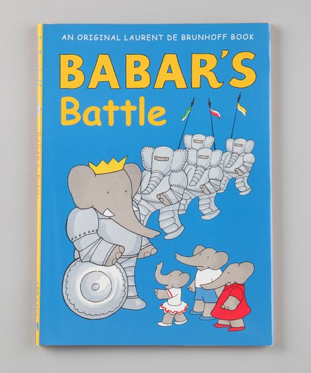 Babar's Battle Hardcover