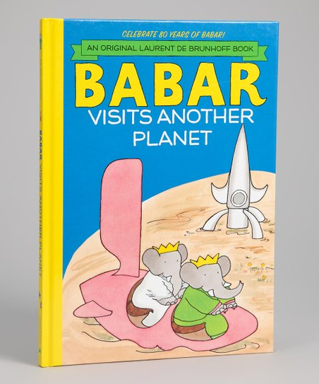 Babar Visits Another Planet Hardcover
