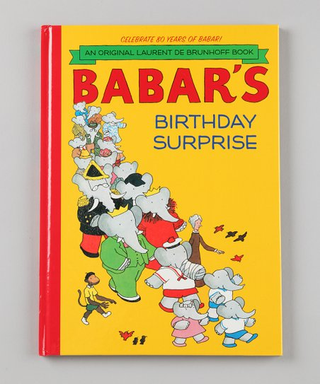 Babar's Birthday Surprise Hardcover