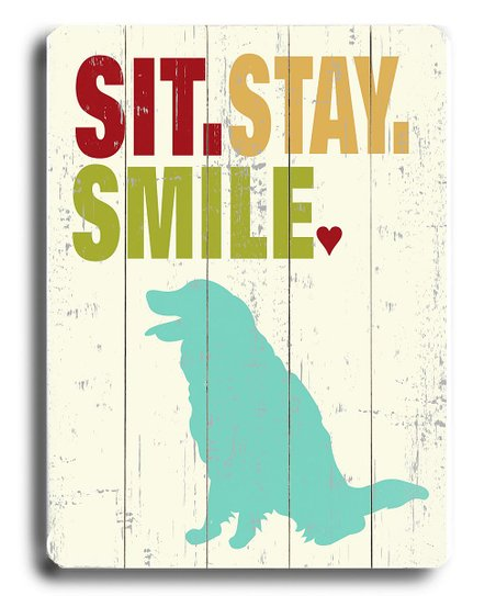 'Sit. Stay. Smile.' Wall Plaque