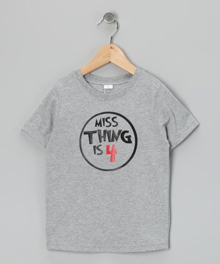 Gray 'Miss Thing Is 4' Tee - Toddler & Girls