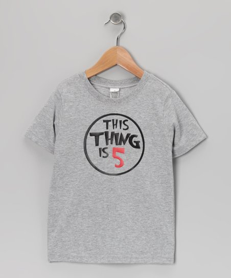 Gray 'This Thing Is 5' Tee - Toddler & Boys
