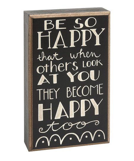 Black 'Be So Happy' Box Sign