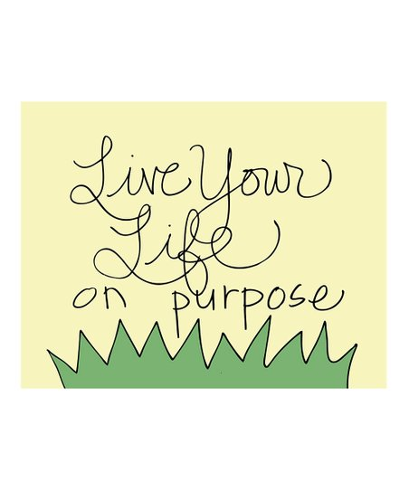 &#039;Live Your Life&#039; Print