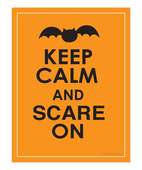 Orange 'Keep Calm and Scare On' Print