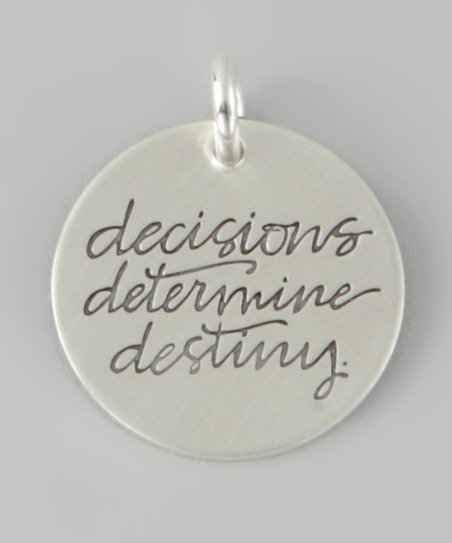 Sterling Silver 'Decisions Determine Destiny' Charm