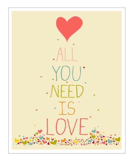 Cream &amp; Pink &#039;All You Need is Love&#039; Gicle Print