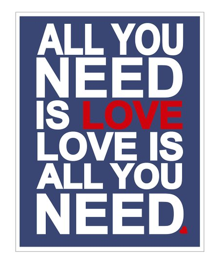 Blue &#039;Love is All You Need&#039; Gicle Print
