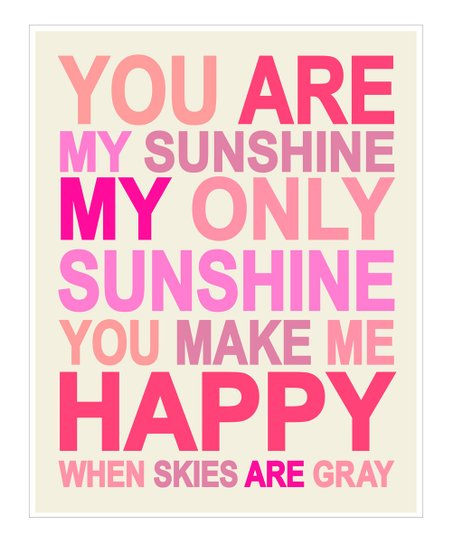 Pink 'You Are My Sunshine' Print