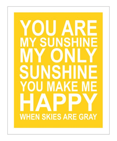 Yellow &amp; White &#039;You Are My Sunshine&#039; Gicle Print