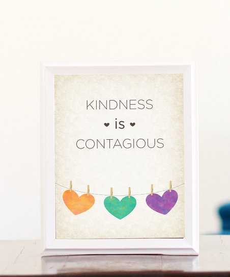 &#039;Kindness is Contagious&#039; Print