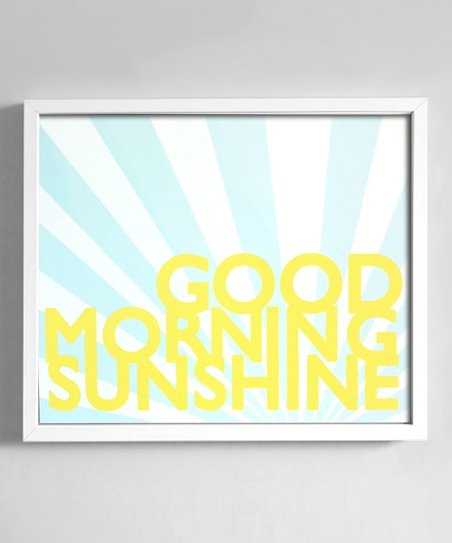 'Good Morning Sunshine' Print