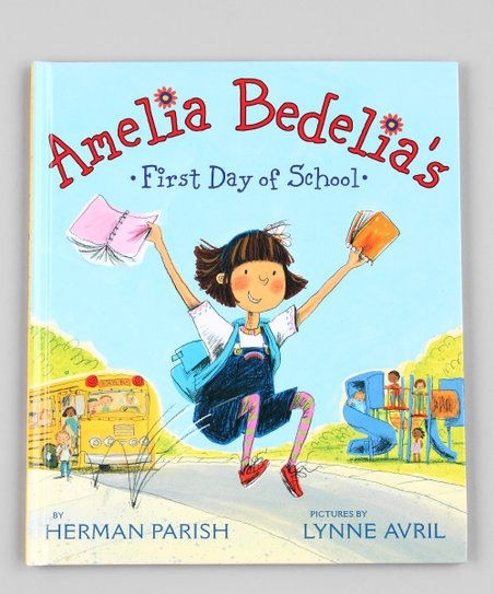 Amelia Bedelia's First Day of School Hardcover