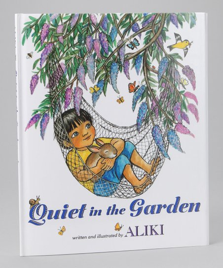 Quiet in the Garden Hardcover