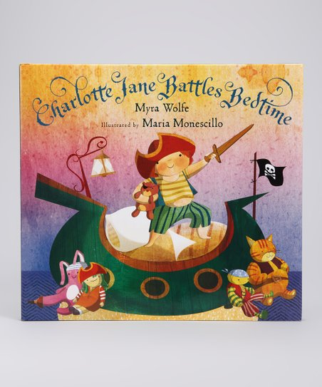 Charlotte Jane Battles Bedtime Hardcover