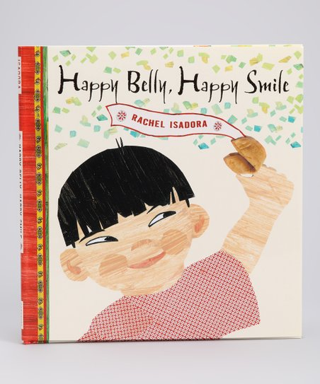 Happy Belly, Happy Smile Hardcover