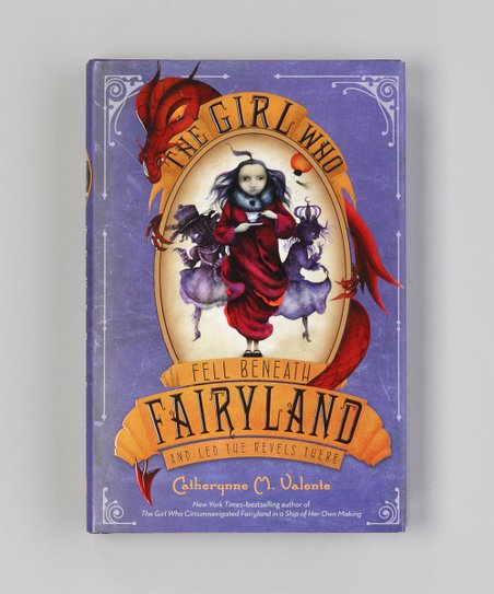 The Girl Who Fell Beneath Fairyland Hardcover
