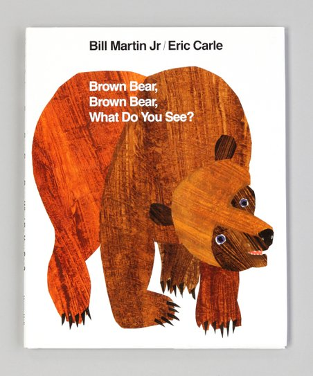 Brown Bear, Brown Bear What Do You See? Hardcover