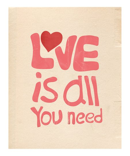 'Love Is All You Need' Print