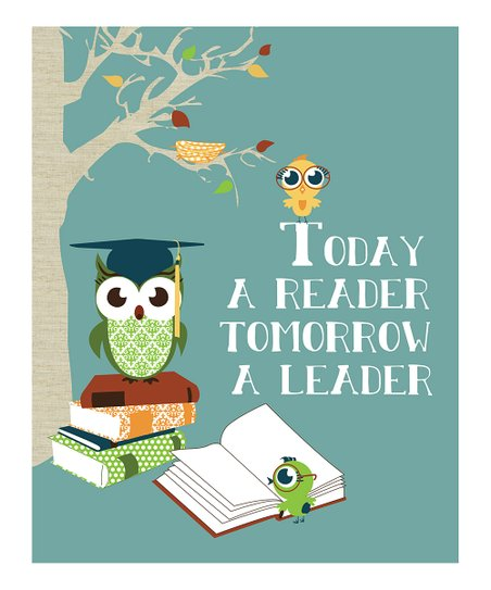 Blue 'Today a Reader Tomorrow a Leader' Print