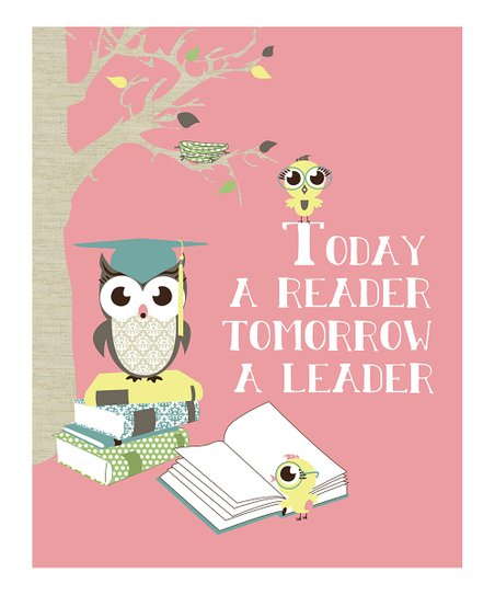 Pink 'Today a Reader Tomorrow a Leader' Print