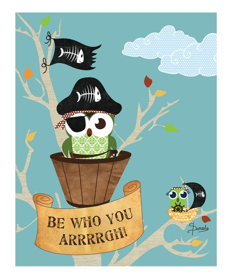Blue 'Be Who You Arrrrgh' Print