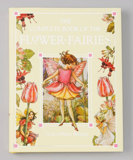The Complete Book of the Flower Fairies Hardcover