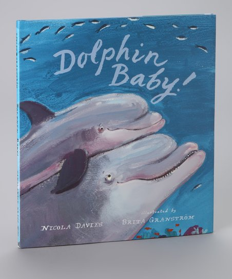 Dolphin Baby! Hardcover