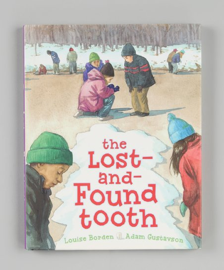 The Lost-and-Found Tooth Hardcover