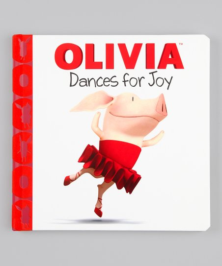 Olivia Dances for Joy Hardcover