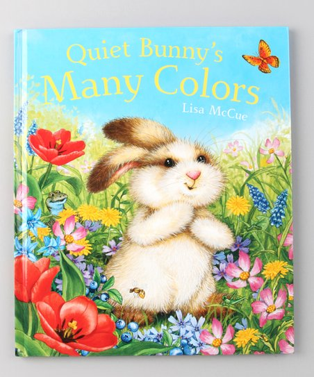 Quiet Bunny's Many Colors Hardcover