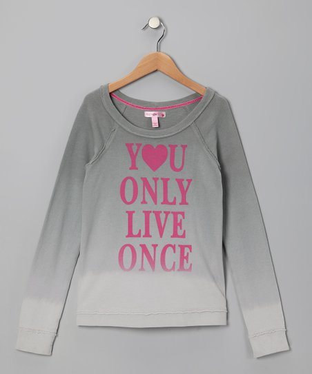 Gray &#039;You Only Live Once&#039; Sweatshirt