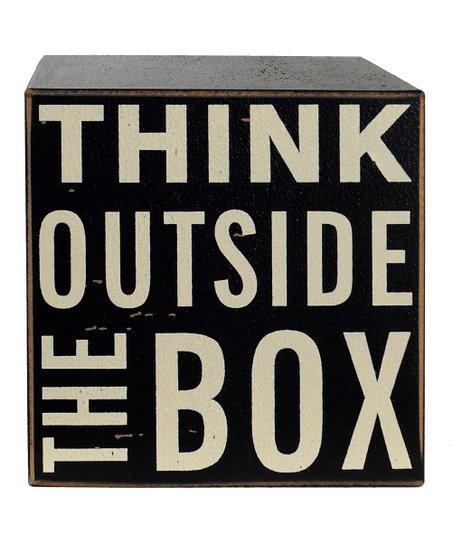 'Think Outside the Box' Sign