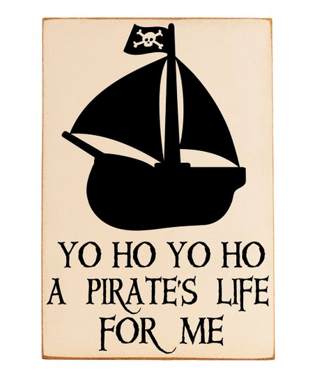 Cream &amp; Black &#039;Pirate&#039;s Life&#039; Wall Plaque
