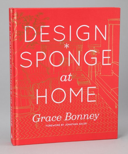 Design*Sponge at Home Hardcover