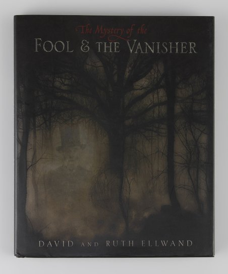 The Mystery of the Fool and the Vanisher Hardcover