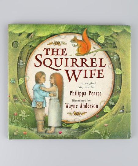 The Squirrel Wife Hardcover