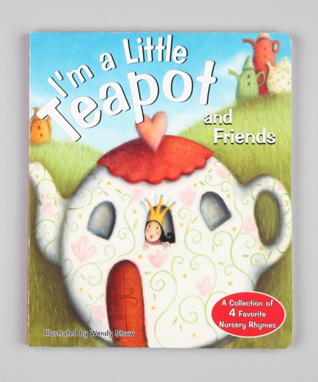 I&#039;m a Little Teapot &amp; Friends Board Book